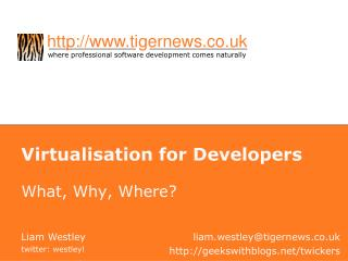 Virtualisation for Developers