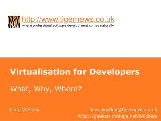 Virtualisation for Developers