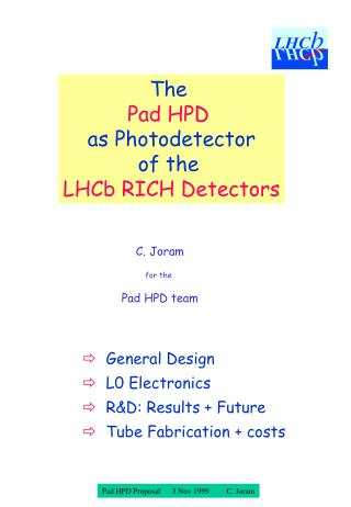 The  Pad HPD as Photodetector of the  LHCb RICH Detectors