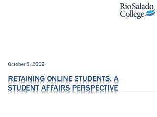 Retaining Online Students: A Student Affairs Perspective