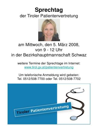 Sprechtag der Tiroler Patientenvertretung am Mittwoch, den 5. März 2008, von 9 - 12 Uhr