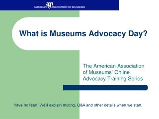 What is Museums Advocacy Day?