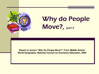 Why do People Move?,  part 3