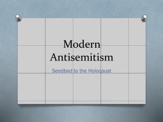 Modern Antisemitism