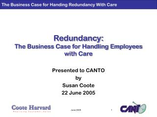 Redundancy: The Business Case for Handling Employees with Care