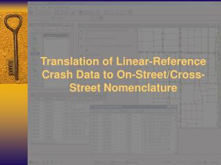 Translation of Linear-Reference Crash Data to On-Street/Cross-Street Nomenclature