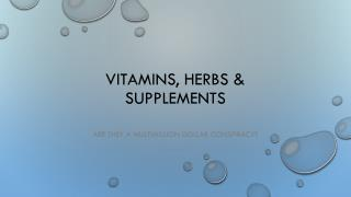 Vitamins, Herbs & Supplements