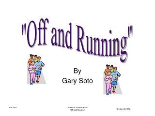 By Gary Soto