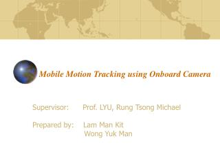Mobile Motion Tracking using Onboard Camera