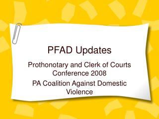 PFAD Updates