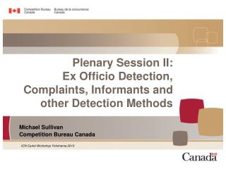 Plenary Session II:  Ex Officio Detection, Complaints, Informants and other Detection Methods