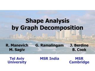 Shape Analysis by Graph Decomposition