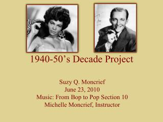 1940-50's Decade Project