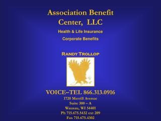 VOICE–TEL 866.313.0916 1720 Merrill Avenue Suite 300 – A Wausau, WI 54401 Ph 715.675.5432 ext 209