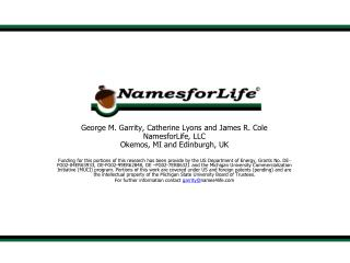 George M. Garrity, Catherine Lyons and James R. Cole NamesforLife, LLC