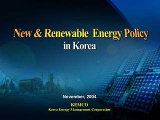 New & Renewable  Energy Policy