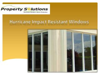 Hurricane Impact Resistant Windows