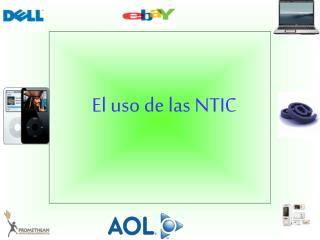 El uso de las NTIC