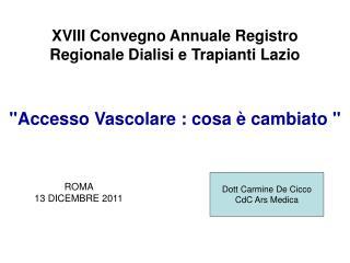 XVIII Convegno Annuale Registro Regionale Dialisi e Trapianti Lazio