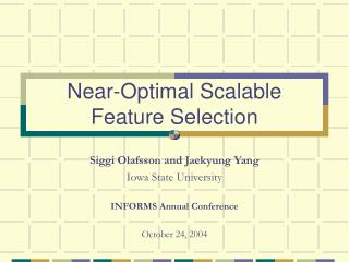 Near-Optimal Scalable Feature Selection