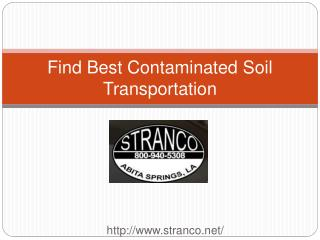 Find Best Contaminated Soil Transportation