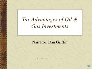 Tax Advantages of Oil & Gas Investments