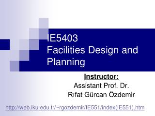 IE5403  Facilities Design and Planning