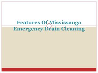 Emergency Drain Cleaning Services Mississauga Uses Latest Dr