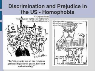 Discrimination and Prejudice in the US - Homophobia