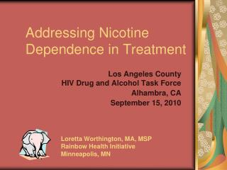 Addressing Nicotine Dependence in Treatment