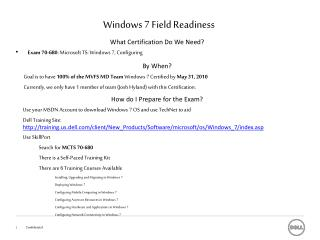 Windows 7 Field Readiness
