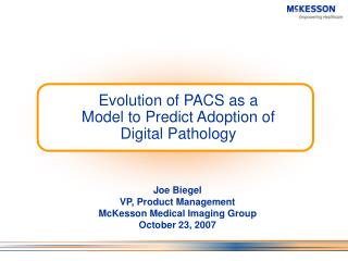 Evolution of PACS as a Model to Predict Adoption of Digital Pathology