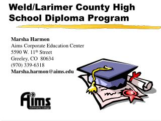 Weld/Larimer County High School Diploma Program