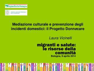 Mediazione culturale e prevenzione degli incidenti domestici: il Progetto Donn e care