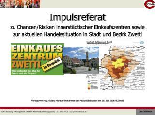Impulsreferat  zu Chancen/Risiken innerstädtischer Einkaufszentren sowie