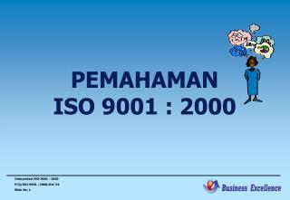 PEMAHAMAN ISO 9001 : 2000