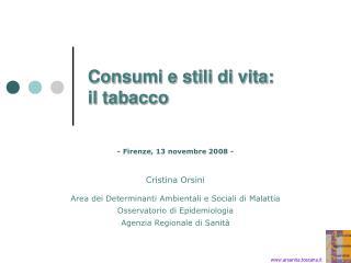 Consumi e stili di vita: il tabacco