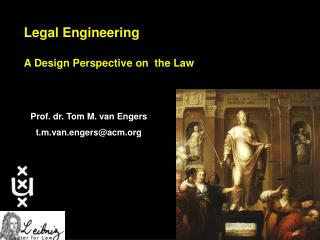 Legal Engineering A Design Perspective on  the Law