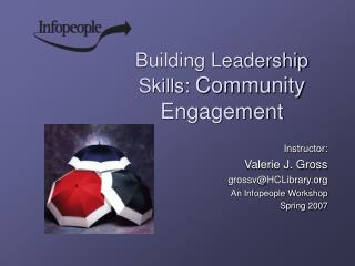 Building Leadership Skills:  Community Engagement