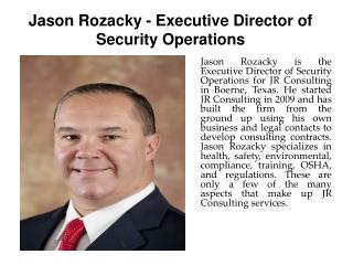 Jason Rozacky - Executive Director of Security Operations
