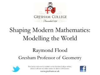 Shaping Modern Mathematics: Modelling the World