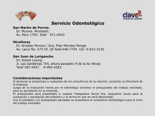 Servicio Odontológico San Martin de Porres.    Dr. Munive. Munident.