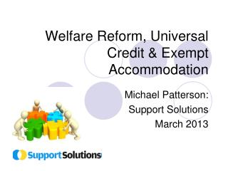 Welfare Reform, Universal Credit & Exempt Accommodation