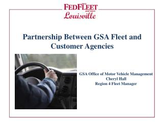 Partnership Between GSA Fleet and Customer Agencies