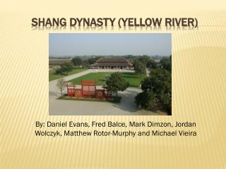 Shang Dynasty (yellow River)