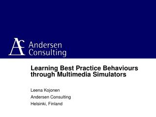 Learning Best Practice Behaviours through Multimedia Simulators