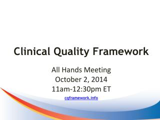 Clinical Quality Framework