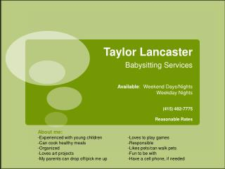 Taylor  Lancaster  Babysitting Services