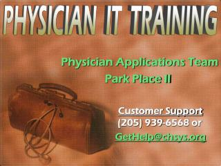 Physician Applications Team                 Park Place II