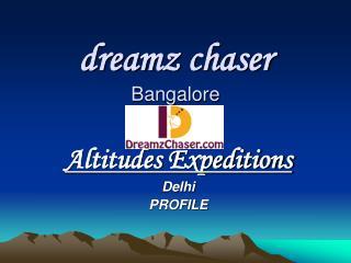 dreamz  chaser Bangalore